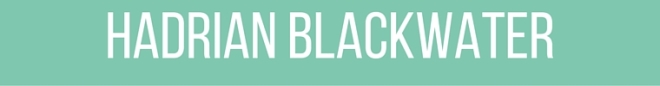 hadrian blackwater