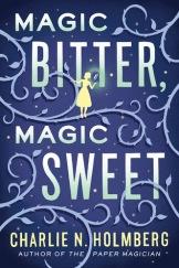 magic bitter magic sweet