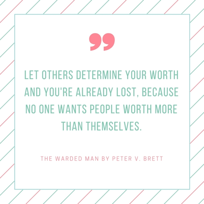 the warded man worth quote