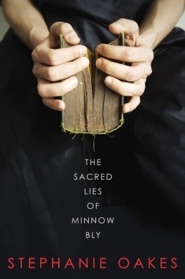the sacred lies of minnow bly
